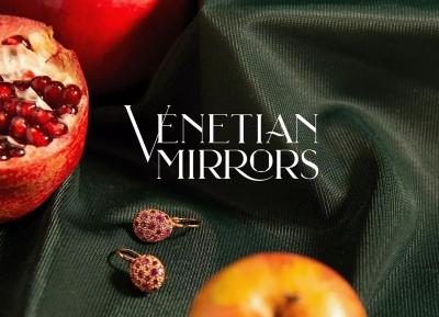 Venetian Mirrors珠宝品牌形象w88手机官网平台首页